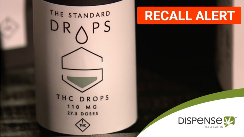 Standard Wellness Recalls Marijuana Drops - Dispense Magazine